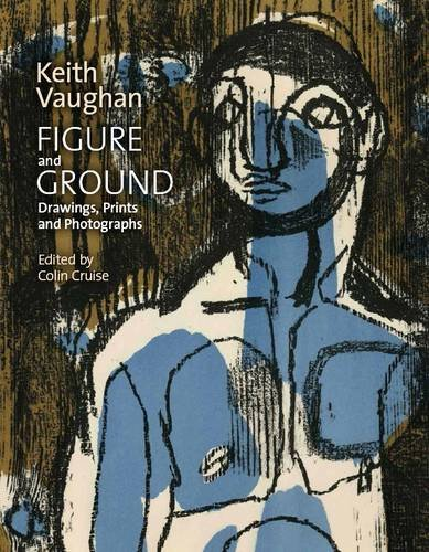 Figure and Ground: Keith Vaughan: Drawings, Prints and Photographs