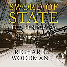 Sword of State: The Tempering Audiobook by Richard Woodman Narrated by Peter Noble
