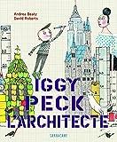 """Afficher """"Iggy Peck, l'architecte"""""""