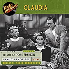 Claudia, Volume 3 Radio/TV Program by James Thurber Narrated by  full cast