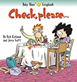 Check, Please... (Baby Blues Scrapbook #9) (0836254236) by Scott, Jerry