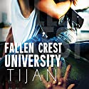 Fallen Crest University: Fallen Crest, Book 5 Audiobook by  Tijan Narrated by Graham Halstead, Saskia Maarleveld