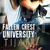 Fallen Crest University: Fallen Crest, Book 5 |  Tijan