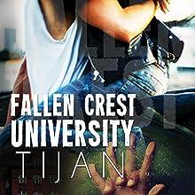 Fallen Crest University: Fallen Crest, Book 5 Audiobook by  Tijan Narrated by Graham Halstead, Saskia Maarleveld