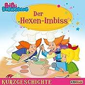 Der Hexen-Imbiss (Bibi Blocksberg - Kurzgeschichte) | Matthias von Bornstädt