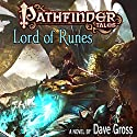 Pathfinder Tales: Lord of Runes (       UNABRIDGED) by Dave Gross Narrated by Steve West