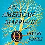 An American Marriage (Oprah's Book Club): A Novel | [Tayari Jones]