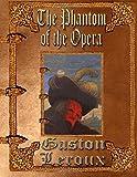 Image of The Phantom of the Opera: Unabridged Edition