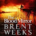 The Blood Mirror: The Lightbringer Series, Book 4 Audiobook by Brent Weeks Narrated by Simon Vance
