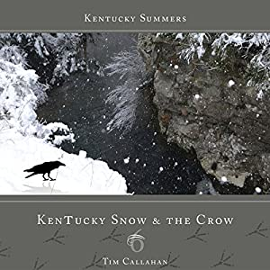 Kentucky Snow & the Crow Audiobook