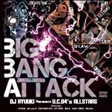 DJ RYUUKI presents U.C.84's Allstars / Big Bang Attack