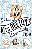 The Best of Mrs Beeton's Household Tips Isabella Beeton