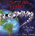 Cows of Our Planet (Far Side Series)