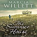 The Summer House Hörbuch von Marcia Willett Gesprochen von: June Barrie