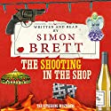 The Shooting in the Shop Audiobook by Simon Brett Narrated by Simon Brett