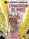 Valérian et Laureline, tome 6 : L'Ambassadeur des ombres  par Mézières