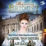 Beguiling Bridget: Waltzing With the Wallflower, Book 2 | Rachel Van Dyken