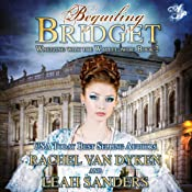 Beguiling Bridget: Waltzing With the Wallflower, Book 2 | Rachel Van Dyken