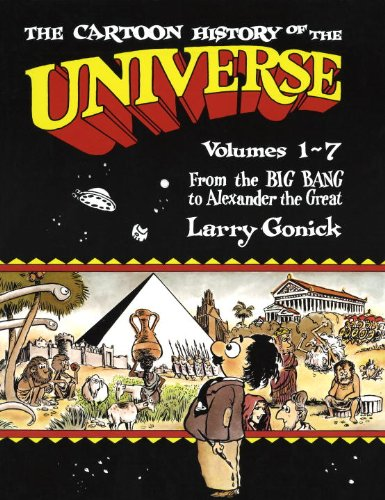 Download The Cartoon History of the Universe: Volumes 1-7