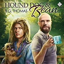 Hound Dog & Bean (       UNABRIDGED) by B.G. Thomas Narrated by Charlie David