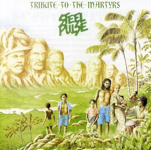CD : Steel Pulse - Tribute To The Martyrs (CD)