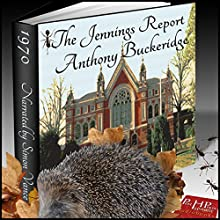 The Jennings Report Audiobook by Anthony Buckeridge Narrated by Simon Vance
