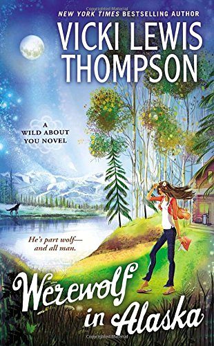 Image of Werewolf in Alaska: A Wild About You Novel