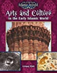 Arts and Culture in the Early Islamic...