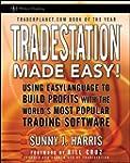 TradeStation Made Easy!: Using EasyLa...