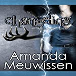 Changeling: The Incubus Saga, Book 2 | Amanda Meuwissen