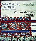 Costumes berbères du Maroc : Décors traditionnels, édition bilingue français-anglais