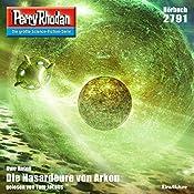Die Hasardeure von Arkon (Perry Rhodan 2791) | Uwe Anton
