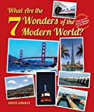img - for What Are the 7 Wonders of the Modern World? (What Are the Seven Wonders of the World? (Enslow)) book / textbook / text book