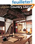 Japan Country Living: Spirit Tradition