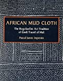 img - for African Mud Cloth. The Bogolanfini Art Tradition of Gneli Traore of Mali book / textbook / text book
