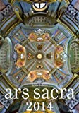 img - for Ars Sacra Calendar 2014 book / textbook / text book