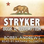 Redemption: Stryker, Book 4   Bobby Andrews
