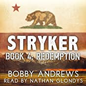 Redemption: Stryker, Book 4 | Bobby Andrews
