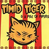 Timid Tiger – The Streets Are Black