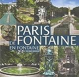 echange, troc Jacques Barozzi - Paris de fontaine en fontaine