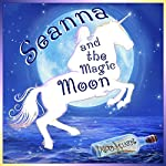Seanna and the Magic Moon | Kiera Clarke