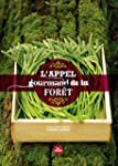 L'appel gourmand de la for�t