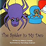 The Spider in My Den | Rebecca Crosdale
