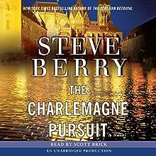 The Charlemagne Pursuit: A Novel | Livre audio Auteur(s) : Steve Berry Narrateur(s) : Scott Brick