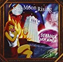 Blue Moon Rising - Strange New World [Audio CD]<br>$560.00