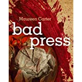 Bad Press: 5 (Bev Morriss Mysteries)by Maureen Carter
