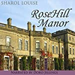 RoseHill Manor | Sharol Louise