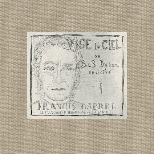 Francis Cabrel - Vise Le Ciel - Zortam Music