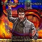 Tomorrow's Memories Hörbuch von Danielle Ackley-McPhail Gesprochen von: Rose Roe