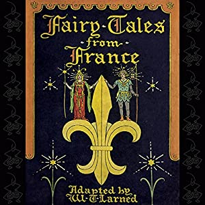 Fairy Tales from France | [William Trowbridge Larned]